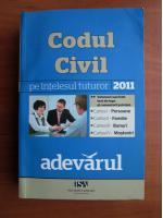 Anticariat: Codul civil 2011 pe intelesul tuturor