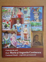 Colectia de arta. Prof. Maria si Augustin Costinescu, Cazinoul Sinaia, expozitie permanenta