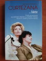 Anticariat: Colette - Curtezana