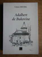 Colette Michel - Adalbert de Bukovine
