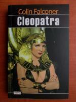 Colin Falconer - Cleopatra