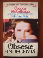 Anticariat: Colleen McCullough - Obsesie indecenta