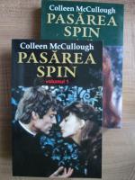 Anticariat: Colleen McCullough - Pasarea spin (2 volume)