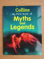Anticariat: Collins my first book of myths and legends