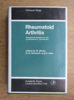 Anticariat: Colloquia Geigy - Rheumatoid arthritis. Pathogenic mechanisms and consequences in therapeutics