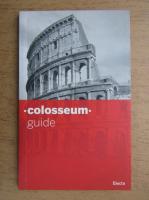 Anticariat: Colosseum guide