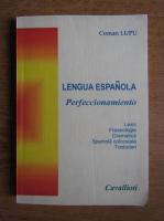 Coman Lupu - Lengua espanola. Perfeccionamiento