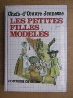 Anticariat: Comtesse De Segur - Les petites filles modeles