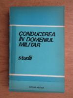Anticariat: Conducerea in domeniul militar