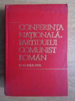 Conferinta Nationala a Partidului Comunist Roman, 19-21 iulie 1972
