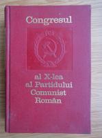 Anticariat: Congresul al X-lea al Partidului Comunist Roman