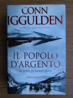 Anticariat: Conn Iggulden - La stirpe di Gengis Khan. Il popolo d'argento