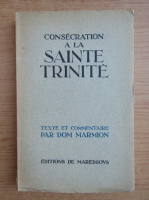Anticariat: Consecration a la Sainte Trinite (1946)