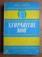 Const. L. Hristea - Stuparitul nou