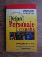 Constanta Barboi - Dictionar de personaje literare (pentru gimnaziu si liceu)