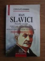 Anticariat: Constanta Barboi - Ioan Slavici - Pagini alese