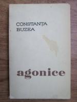 Constanta Buzea - Agonice (cu autograful autoarei)