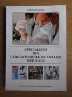 Constanta Popa - Specialistii din laboratoarele de analize medicale