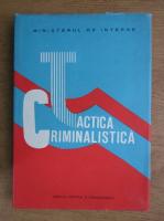 Constantin Aionitoaie - Tactica criminalistica