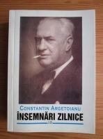 Anticariat: Constantin Argetoianu - Insemnari zilnice (volumul 10)