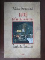 Anticariat: Constantin Bacalbasa - Dictatura gastronomica. 1501 feluri de mancare