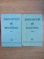 Constantin Badescu - Reflectii si maxime (2 volume)
