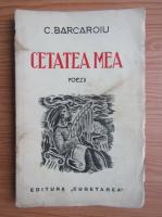 Constantin Barcaroiu - Cetatea mea (1939)
