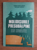 Constantin Bindiu, Nicolae Donita - Molidisurile presubalpine din Romania
