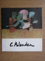 Constantin Blendea, pictura (catalog de expozitie, 1985)