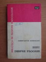 Anticariat: Constantin Borgeanu - Eseu despre progres