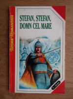 Constantin Bostan - Stefan, Stefan, Domn cel mare