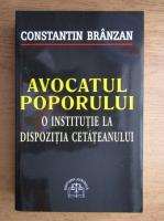 Constantin Branzan - Avocatul poporului