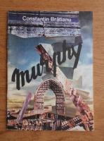 Anticariat: Constantin Bratianu - Murphy