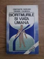 Constantin Budeanu, Emanoil Calinescu - Bioritmurile si viata umana