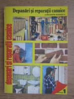 Constantin Burdescu - Depanari si reparatii casnice (volumul 1)