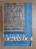 Anticariat: Constantin C. Giurescu - Istoria romanilor (volumul 1, editia a 5-a, 1946)