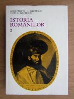 Anticariat: Constantin C. Giurescu - Istoria romanilor (volumul 2)