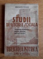 Anticariat: Constantin C. Giurescu - Studii de istorie sociala. Vechimea Romaniei, despre romani, despre boieri