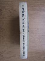 Constantin Chirita - Drum bun, ciresari! (volumul 5)