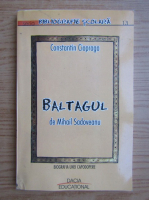 Constantin Ciopraga - Baltagul, de Mihail Sadoveanu