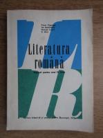 Constantin Ciopraga - Literatura romana. Manual pentru anul IV liceu (1973)