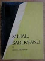 Anticariat: Constantin Ciopraga - Mihail Sadoveanu