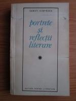Anticariat: Constantin Ciopraga - Portrete si reflectii literare