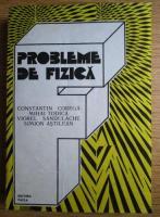 Constantin Corega - Probleme de fizica