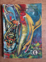 Anticariat: Constantin Crasnobaiev - Fierbea oceanul (Clubul Temerarilor, 26)