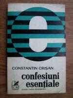Anticariat: Constantin Crisan - Confesiuni esentiale