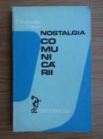 Constantin Crisan - Nostalgia comunicarii