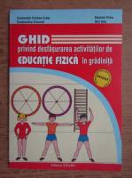Constantin Cristian Cretu, Daniela Petre - Ghid privind desfasurarea activitatilor de educatie fizica in gradinita