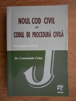 Anticariat: Constantin Crisu - Noul Cod Civil si Codul de procedura civila