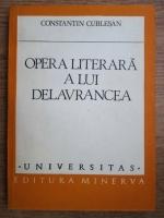 Anticariat: Constantin Cublesan - Opera literara a lui Delavrancea